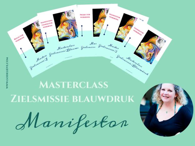 Masterclass Zielsmissie Blauwdruk - MANIFESTOR course image