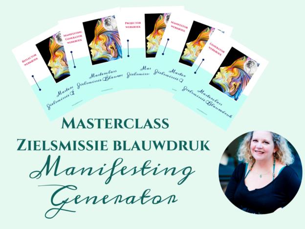 Masterclass Zielsmissie Blauwdruk - MANIFESTING GENERATOR course image